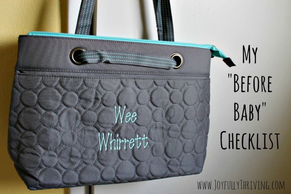 My Before Baby Checklist - Projects to Accomplish in the Final Weeks of Pregnancy