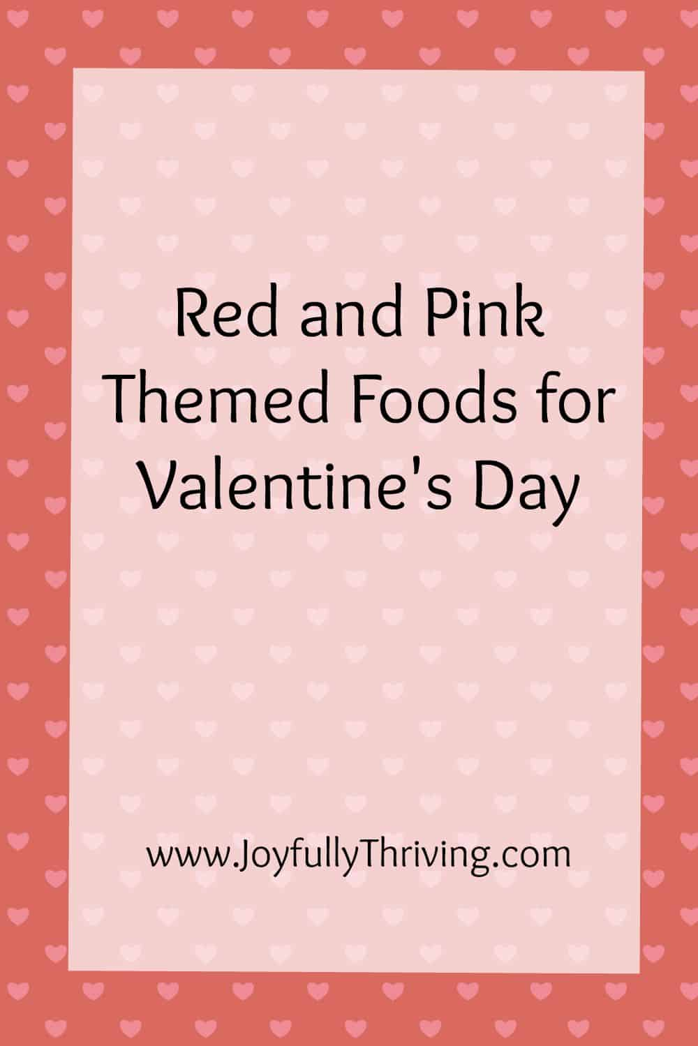 Red & Pink Themed Foods for Valentine's Day