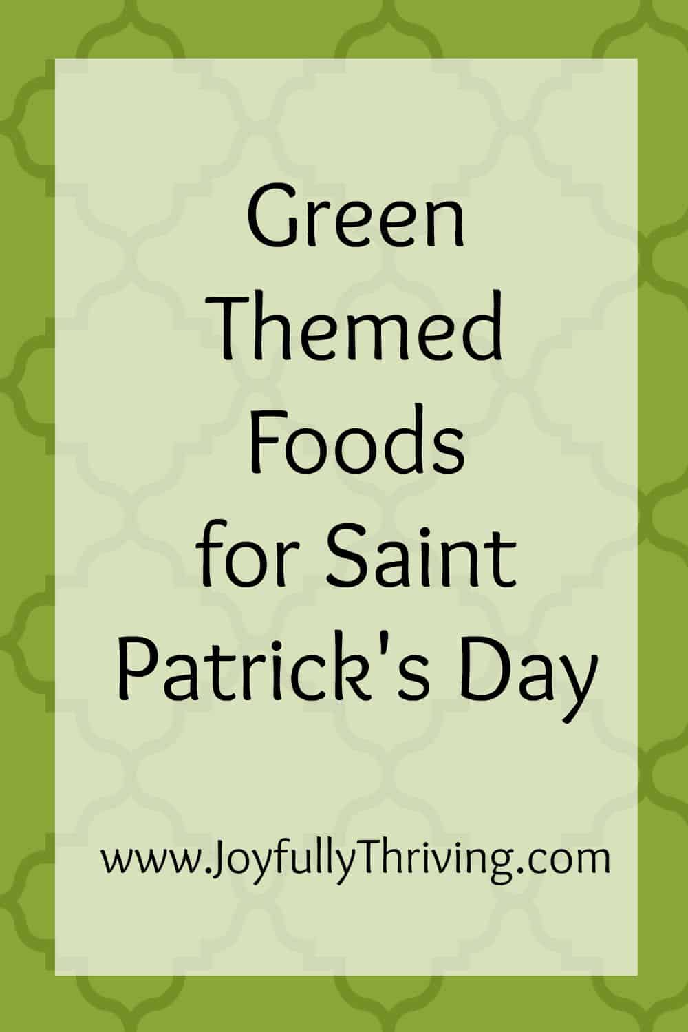 Green Themed Food Ideas for St. Patrick's Day