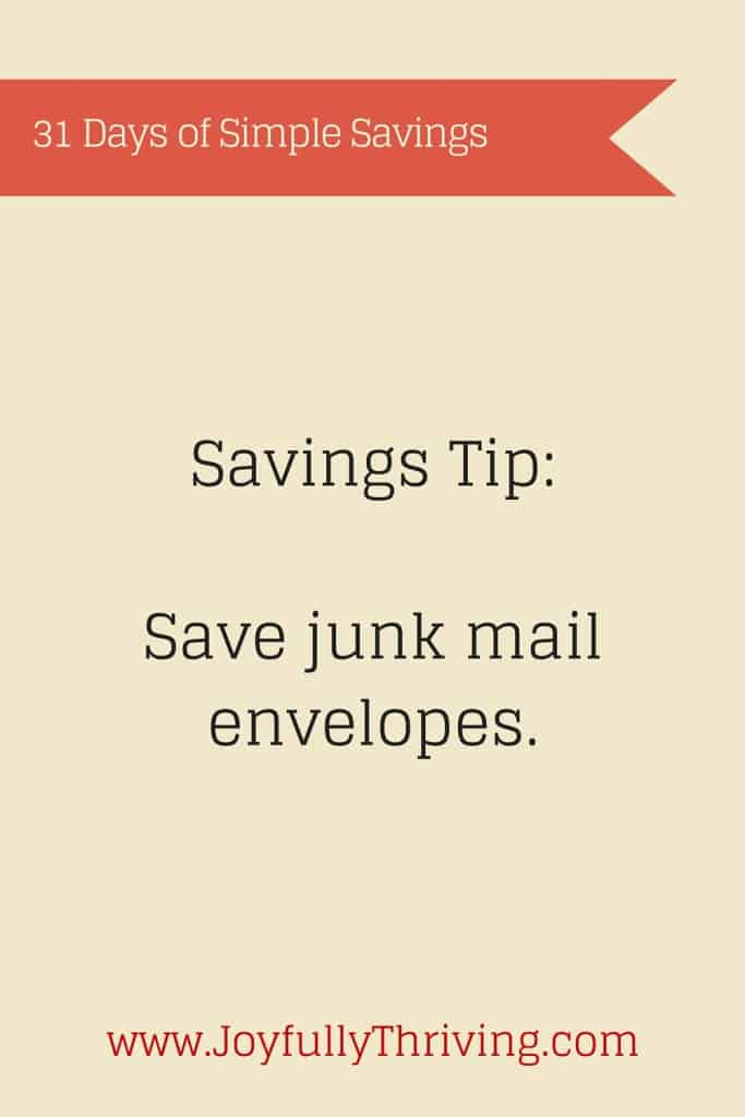 Simple Savings Tip: Save junk mail envelopes for multiple purposes!