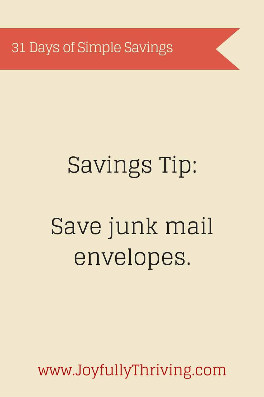 Simple Savings: Save junk mail envelopes.