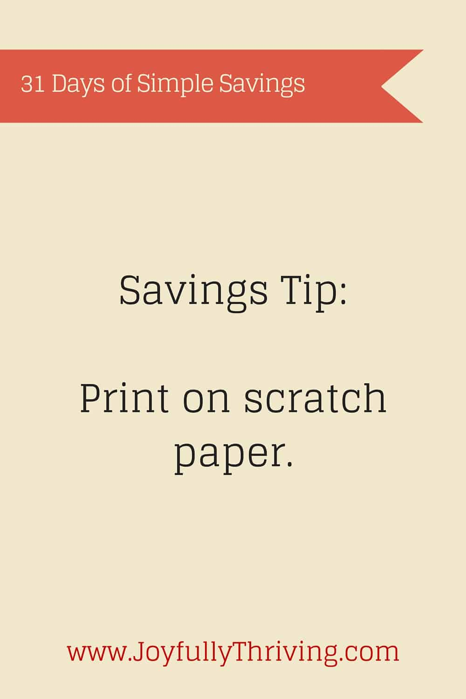 Simple Savings: Print on scratch paper.