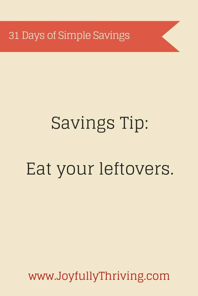 Want to save money? Eat your leftovers...and here's some ideas for encouragement!