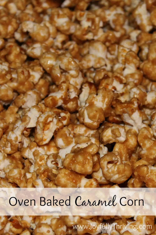 Oven Baked Homemade Caramel Corn