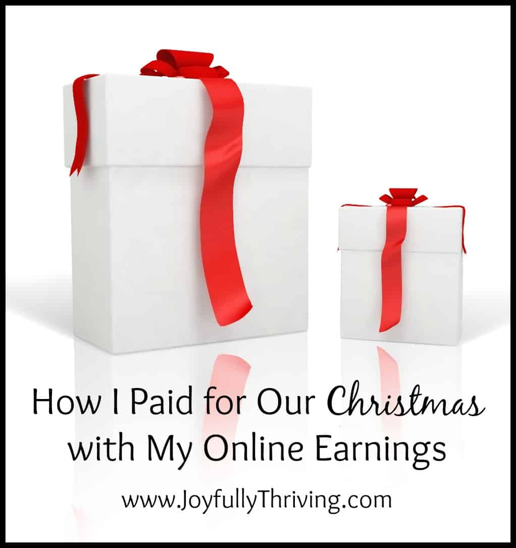 How I Paid for Our Christmas with My Online Earnings