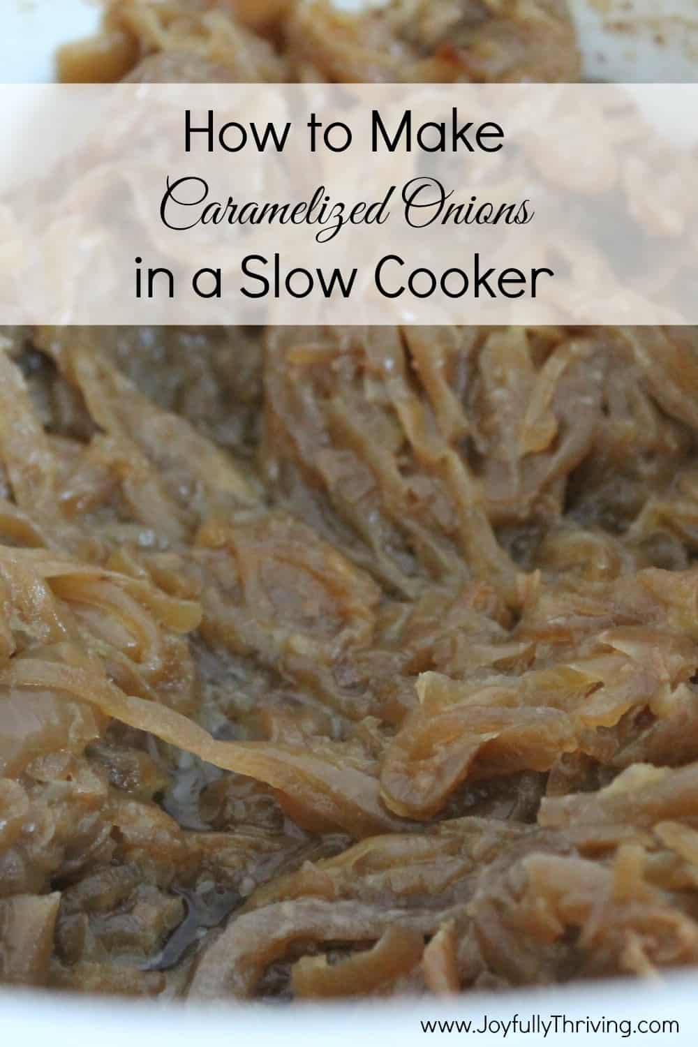 How to Make Caramelized Onions in Your Slow Cooker