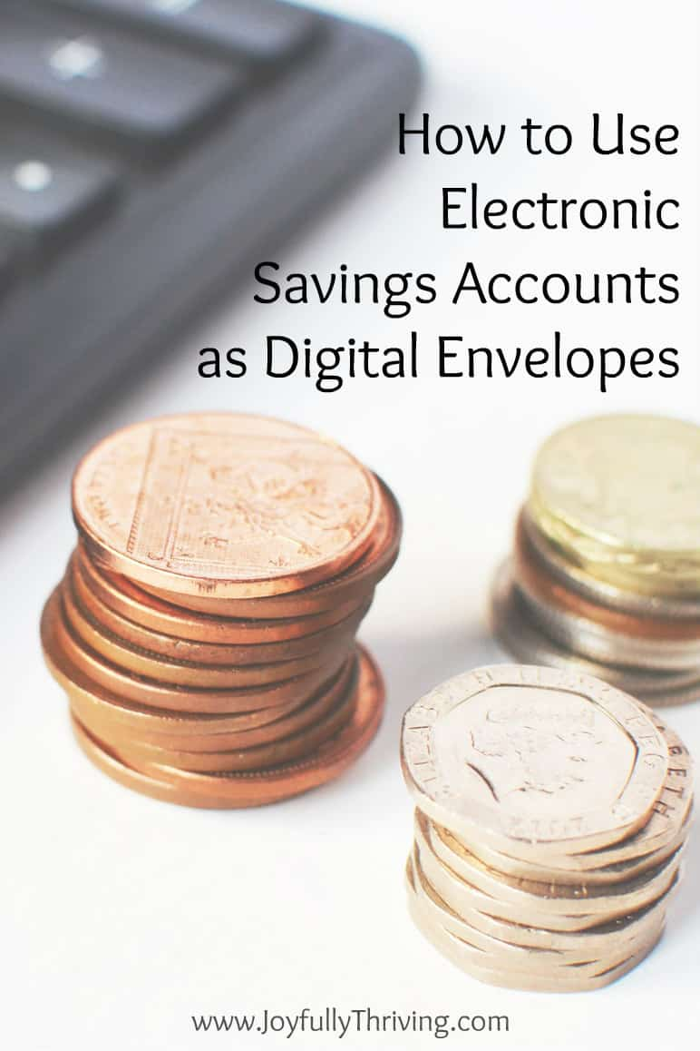 I never thought of using electronic savings accounts as digital envelopes. A great idea!