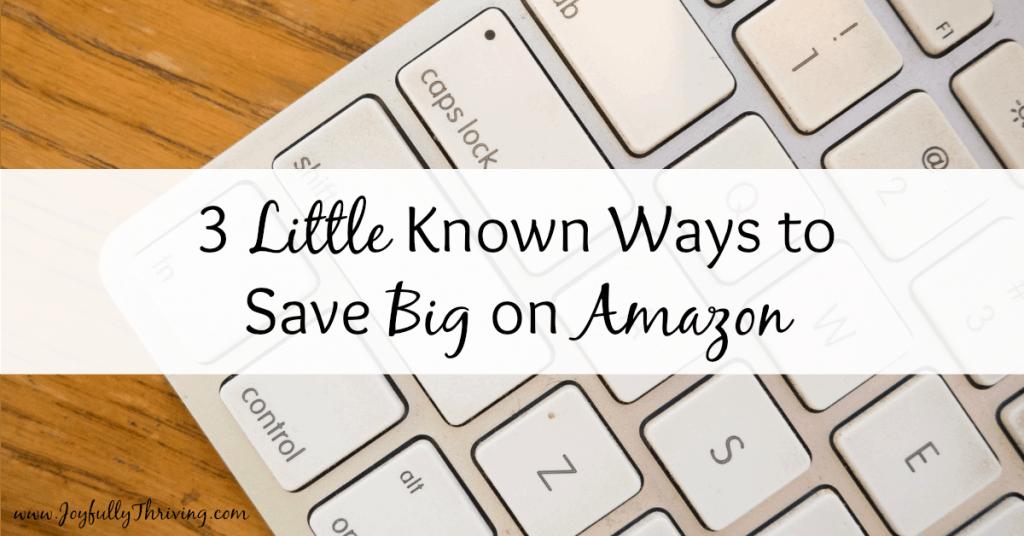 3 Little Known Ways to Save Big on Amazon Facebook