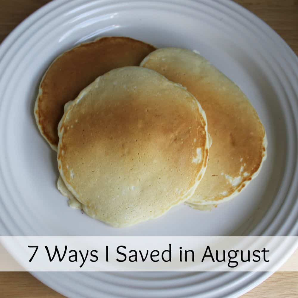 7 Ways I Saved in August