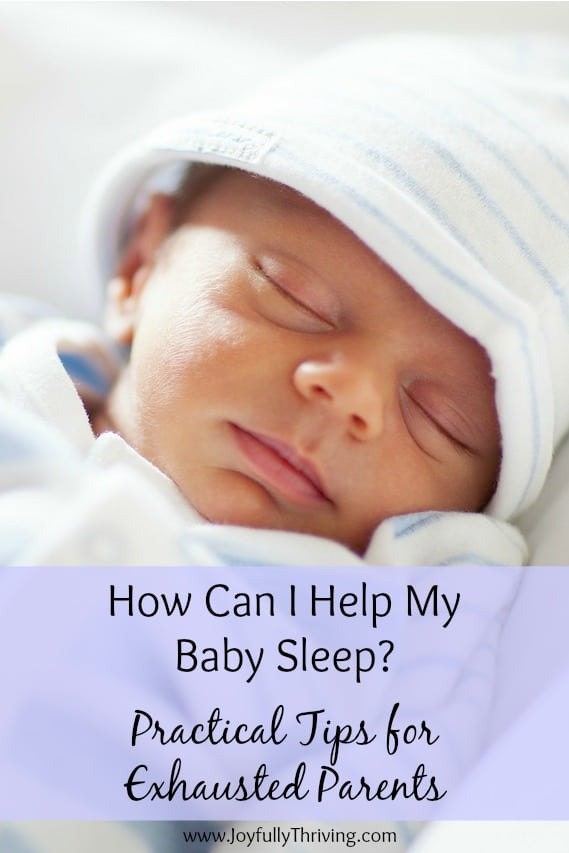 Practical Ways to Help Baby Sleep
