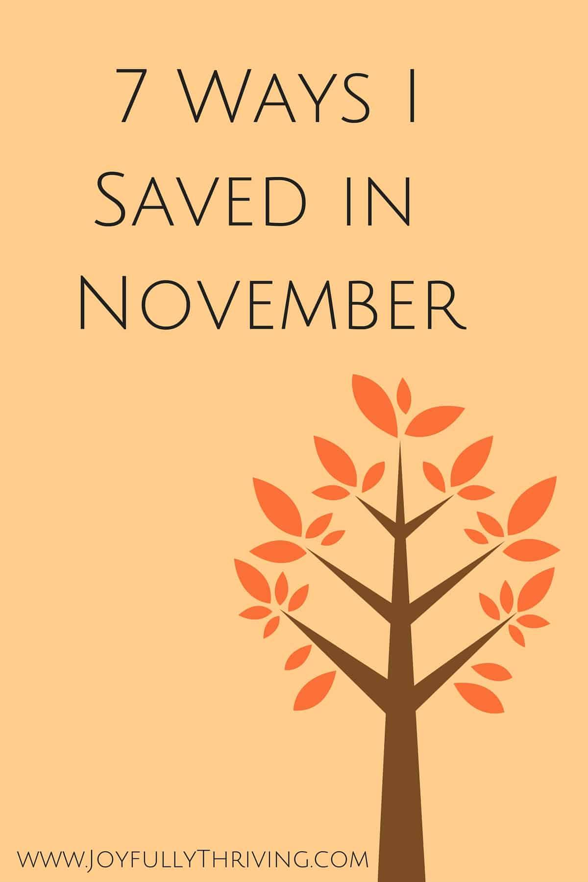 7 Ways I Saved in November