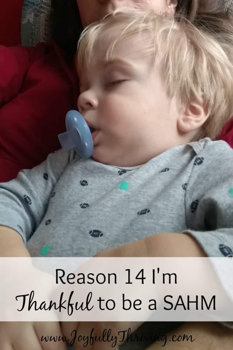 Reason 14 I'm Thankful to Be a SAHM