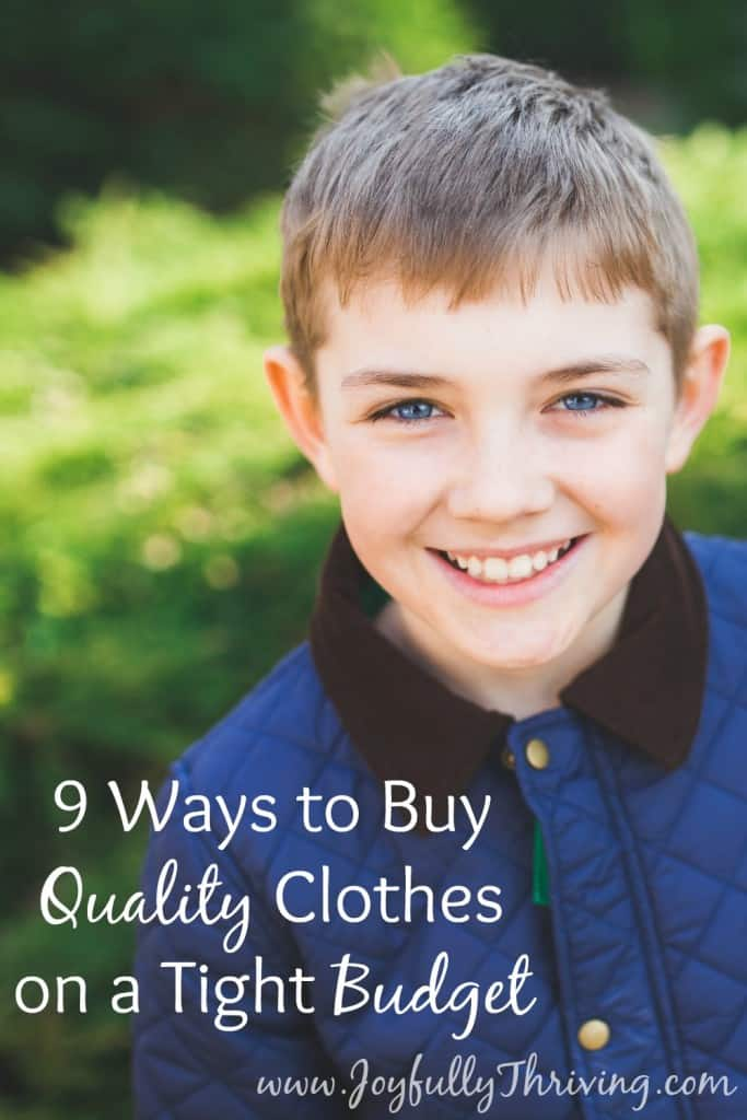9 Ways to Buy Quality Clothes on a Tight Budget - Love these ideas! 4 and 5 are my new favorite ways to shop and save me SO much!