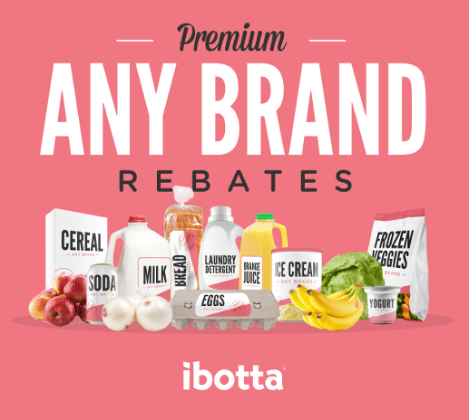 Premium Any Brand Rebates Ibotta