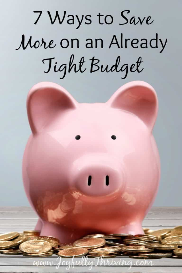 Ways to Save More on an Already Tight Budget