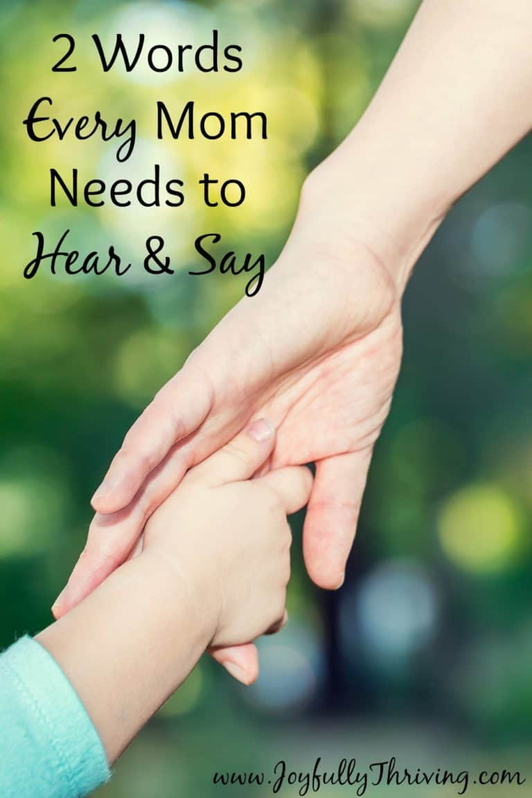 2 Words Every Mom Needs to Hear and Say