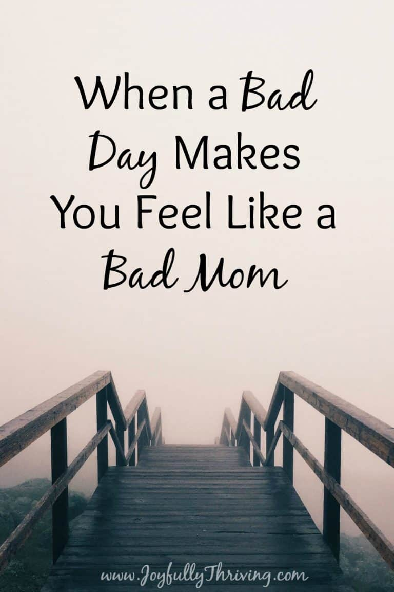 When a Bad Day Makes You Feel Like a Bad Mom