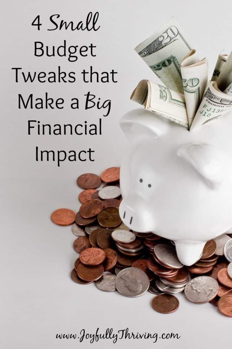 4 Small Budget Tweaks that Make a Big Financial Impact