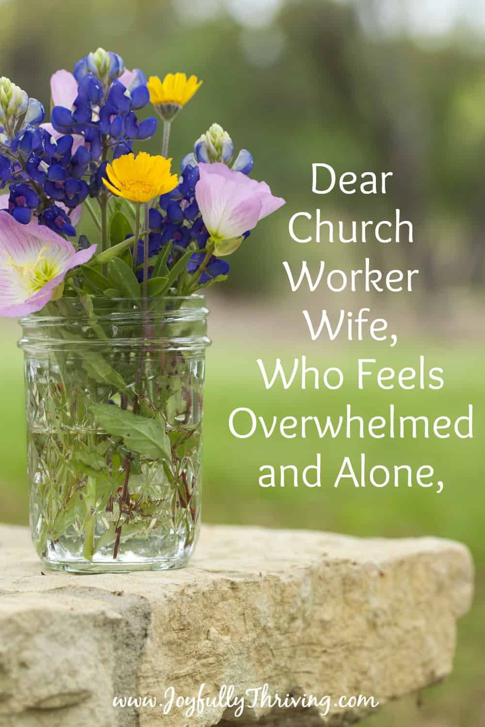 Dear Church Worker Wife Who Feels Overwhelmed and Alone,