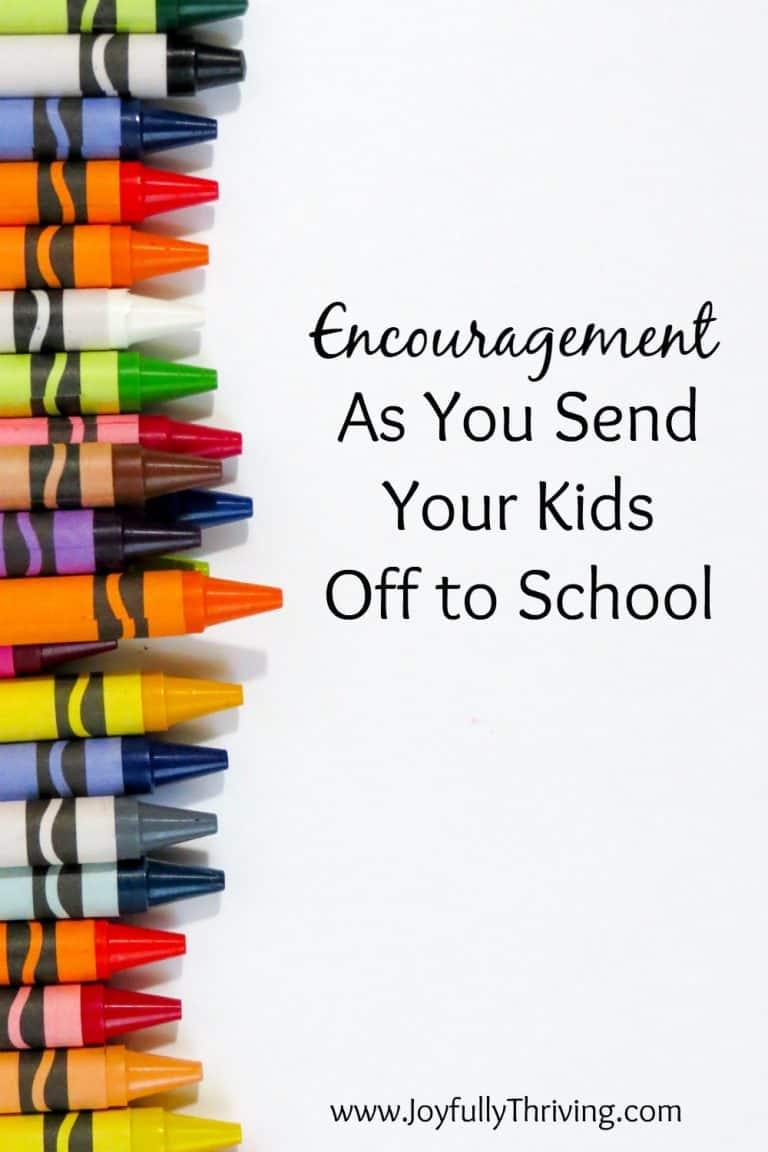Encouragement As You Send Your Kids Off to School