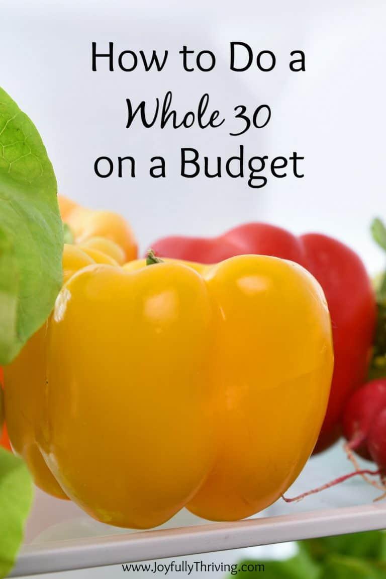 How to Do a Whole 30 on a Budget