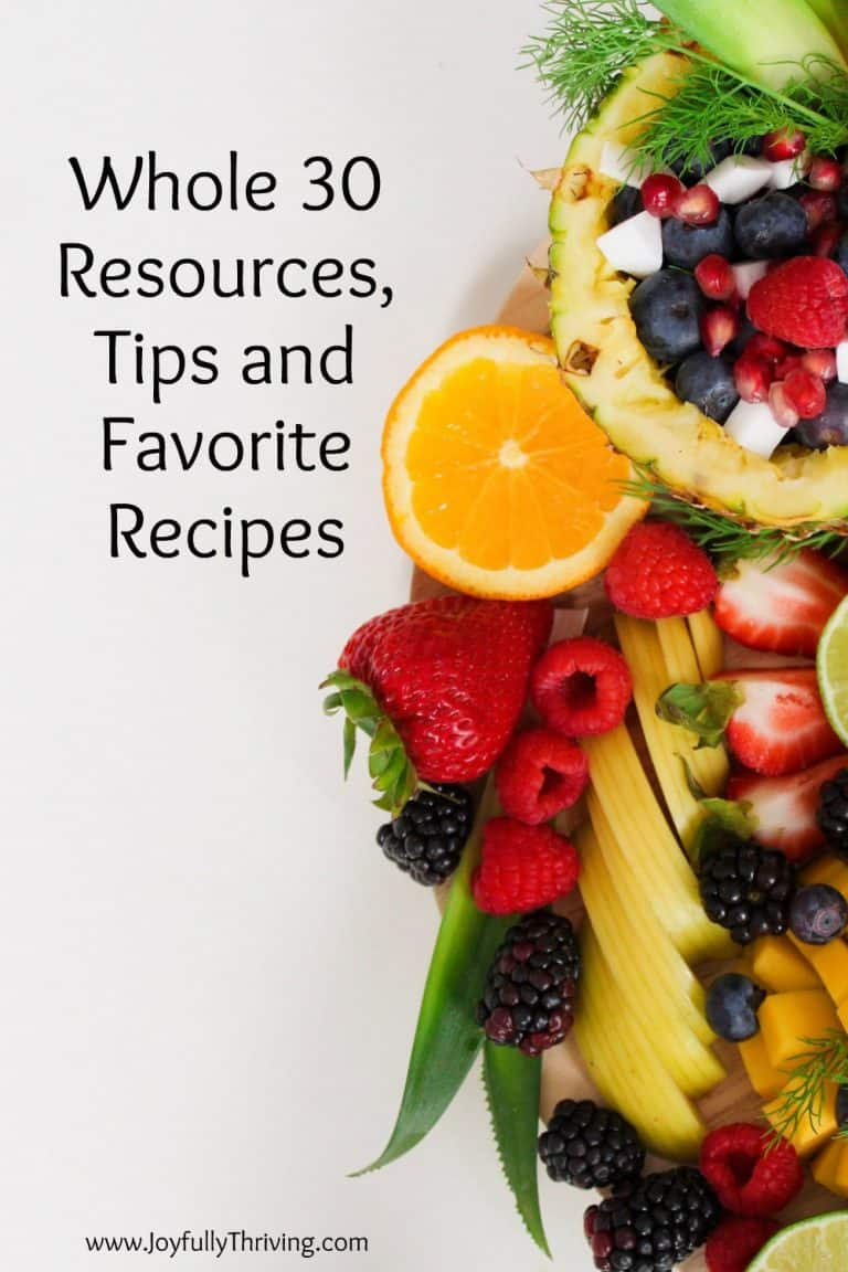 Whole 30 Resources, Tips and Recipes from My First Ever Whole 30