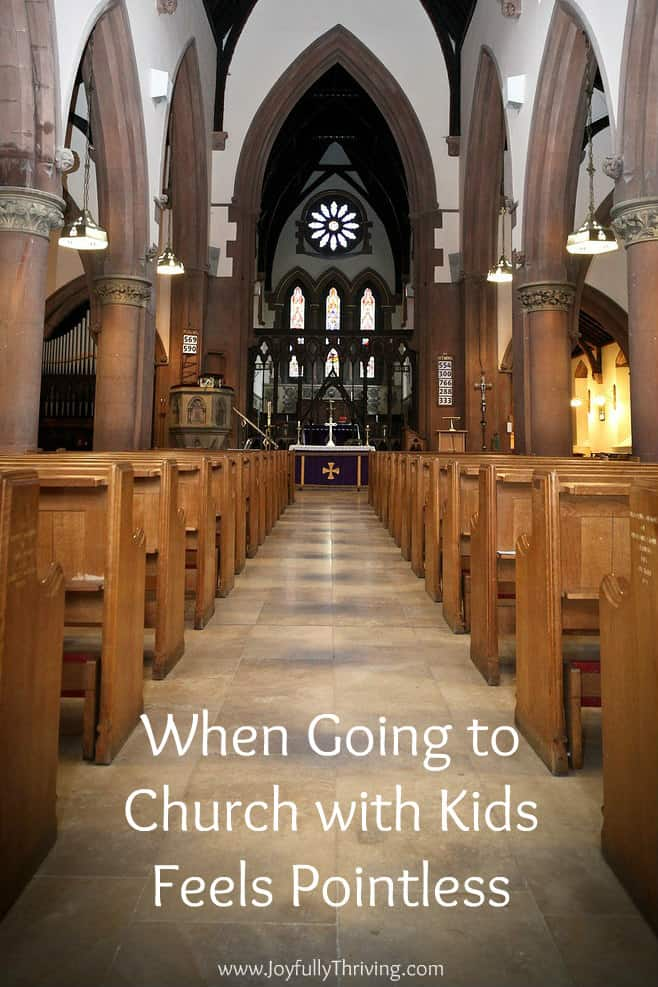 When Going to Church with Kids Feels Pointless