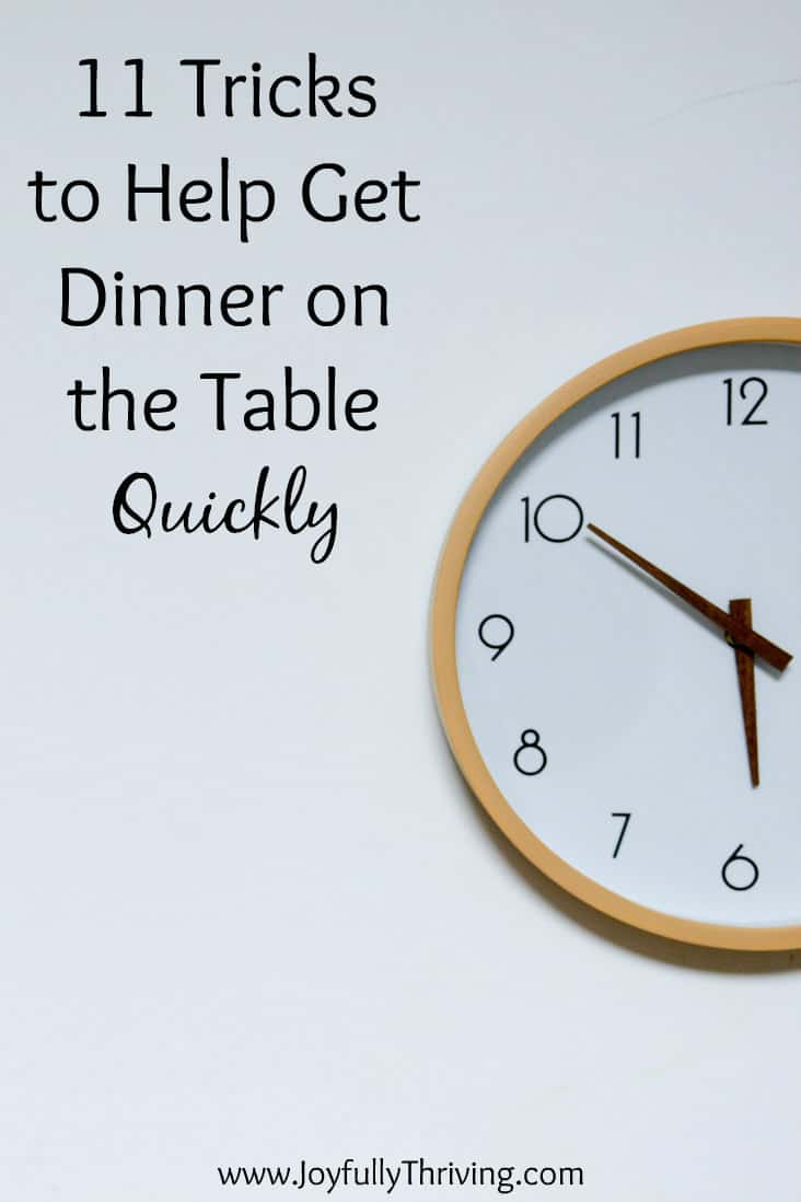 11 Tricks to Get Dinner on the Table Quickly