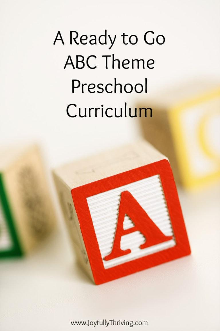 A Ready to Go ABC Theme Preschool Curriculum